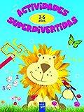 Actividades superdivertidas. 3-5 años: Colores-Números-Formas-Cenefas