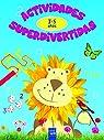Actividades superdivertidas. 3-5 años: Colores-Números-Formas-Cenefas par YOYO