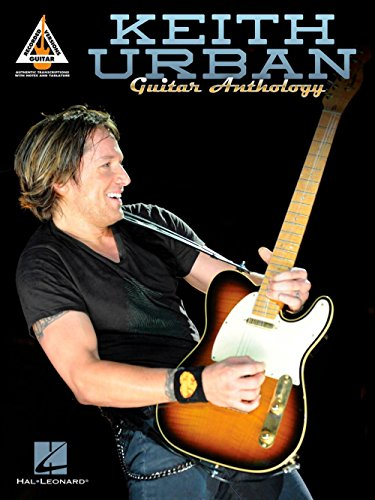 Book Guitar Kiss Tab (Keith Urban: Anthology–Guitar Recorded Versionen. Noten für Gitarre, Gitarre TAB)