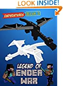 #3: Legend Of Ender War: EnderBrine and White EnderDragon vs. EnderSteve and EnderDragon King (ENDVENTURES SERIES Book 3)