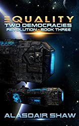 Equality (Two Democracies: Revolution Book 3)