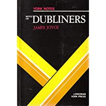 "James Joyce, ""Dubliners"": Notes (York Notes)"