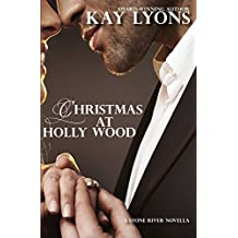 Christmas At Holly Wood (Stone River Book 5)
