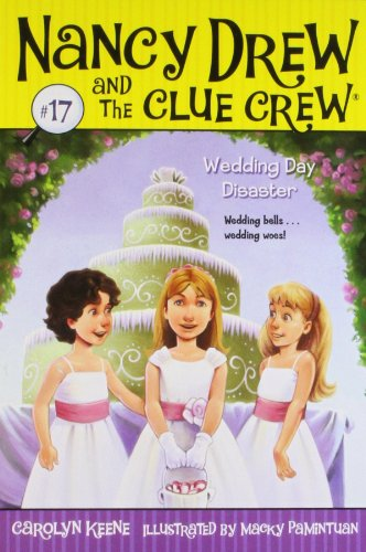 Wedding Day Disaster (Nancy Drew and the Clue Crew) por Carolyn Keene
