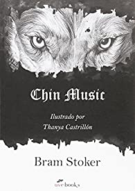 Chin Music par Bram Stoker