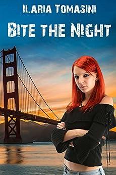 Bite the Night di [Tomasini, Ilaria]