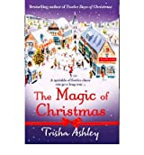 (The Magic of Christmas) By Trisha Ashley (Author) Paperback on (Nov , 2011)