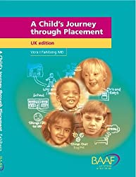 By Vera Fahlberg A Child's Journey Through Placement