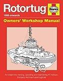 ROTORTUG - 1999 ONWARDS (Haynes Owners' Workshop Manual)