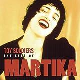 Martika - Toy Soldiers