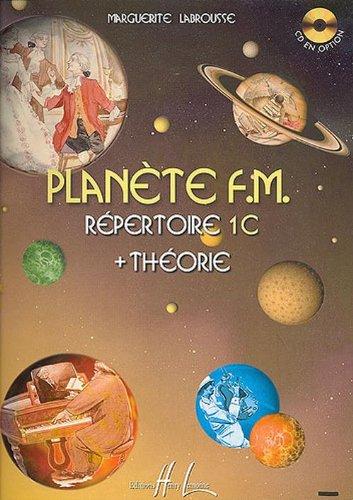 Planète F.M. Volume 1C - répertoire et théorie par Marguerite Labrousse