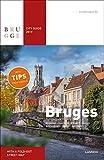 Bruges (en Anglais) : Guide de la Ville 2019: Museums - Places of Interest - Walks - Restaurants - Cafés - Accommodations - Day trips [Idioma Inglés]