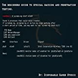 Beginners guide to ethical hacking and penetration testing