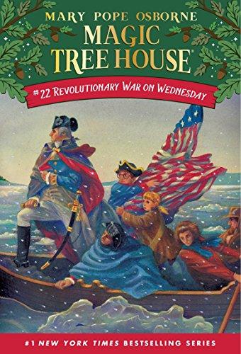 Revolutionary War on Wednesday (Magic Tree House Book 22) (English Edition)