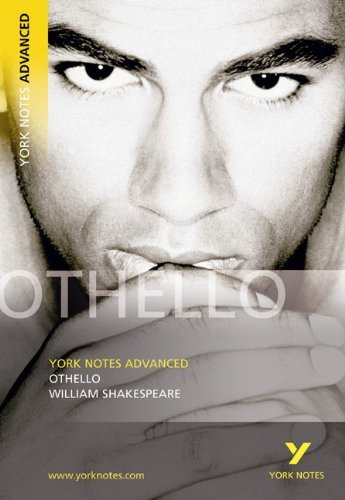 Othello (York Notes Advanced) by William Shakespeare (2003-08-29)