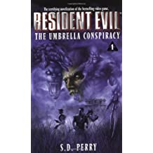 The Umbrella Conspiracy (Resident Evil #1) by S.D. Perry (1998-10-01)