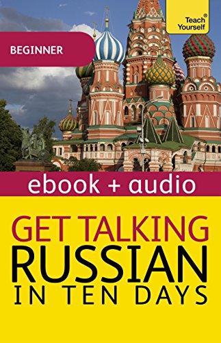 Get Talking Russian in Ten Days: Enhanced Edition (Teach Yourself Audio eBooks) (English Edition)
