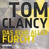 Das Echo aller Furcht - Tom Clancy