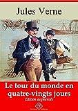 Le Tour du monde en quatre-vingts jours - Nouvelle édition 2019 sans DRM - Format Kindle - 9782368415573 - 0,99 €