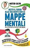 Scarica Libro Metti il turbo alla tua mente con le mappe mentali Per professionisti manager e studenti che vogliono trovare la rotta verso risultati straordinari Con DVD (PDF,EPUB,MOBI) Online Italiano Gratis