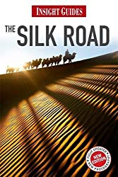 Silk Road (Insight Guides) by Andrew Forbes (2013-01-01)