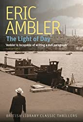 The Light of Day (British Library Classic Thrillers) (British Library Crime Classics)