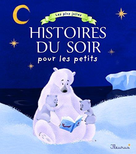 Les plus jolies histoires du soir pour les petits