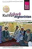 Reise Know-How KulturSchock Afghanistan: Alltagskultur, Traditionen, Verhaltensregeln, .. - Susanne Thiel