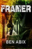 Front cover for the book Framer by Ben Abix