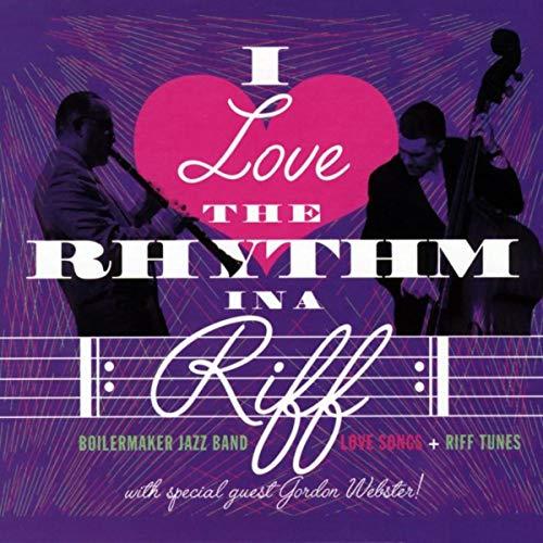 I Love the Rhythm in a Riff