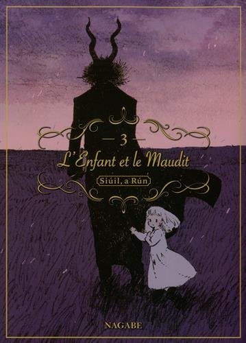 L'enfant et le maudit - tome 3 (03) par Nagabe