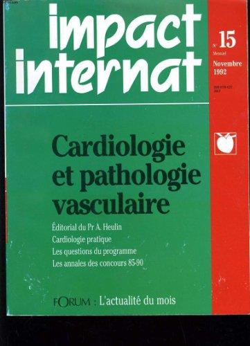 IMPACT INTERNAT N°15 - CARDIOLOGIE ET PATHOLOGIE VASCULAIRE