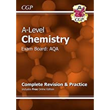 New A-Level Chemistry: AQA Year 1 & 2 Complete Revision & Practice with Online Edition by CGP Books (2015-08-06)
