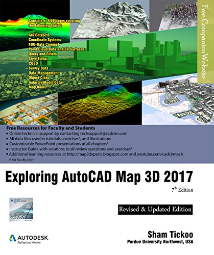 Exploring AutoCAD Map 3D 2017, 7th Edition