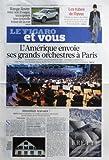 Telecharger Livres FIGARO ET VOUS No 20862 du 30 08 2011 ARTS PLUSIEURS CHANTIERS DE LA REGION PARISIENNE SONT INVESTIS PAR DES ARTISTES QUI LES METAMORPHOSENT L AMERIQUE ENVOIE SES GRANDS ORCHESTRES A PARIS RANGE ROVER (PDF,EPUB,MOBI) gratuits en Francaise
