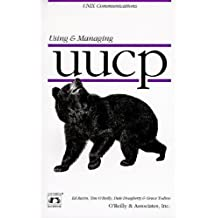 Using & Managing UUCP (Nutshell Handbooks) by Dale Dougherty (1996-01-11)