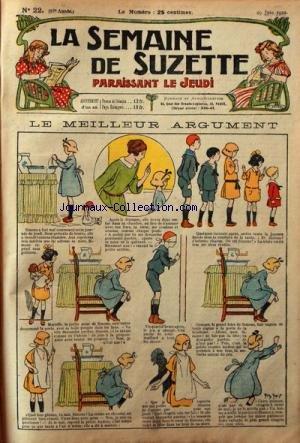 SEMAINE DE SUZETTE (LA) [No 22] du 29/06/1922 - LE MEILLEUR ARGUMENT - BECASSINE NOURRICE
