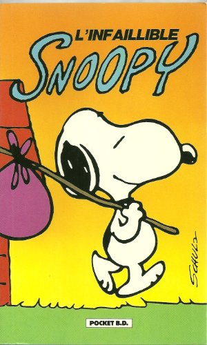 L'Infaillible Snoopy (Bandes Dessinée) (Snoopy Bände)