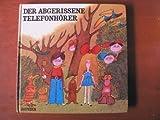 Cover of: Der abgerissene Telefonhörer | Milos Macourek