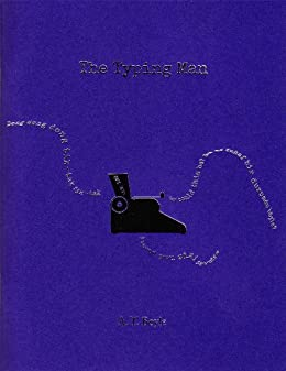 The Typing Man by [Boyle, A. T.]
