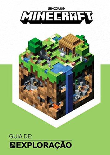 Minecraft. Guia de Explorao