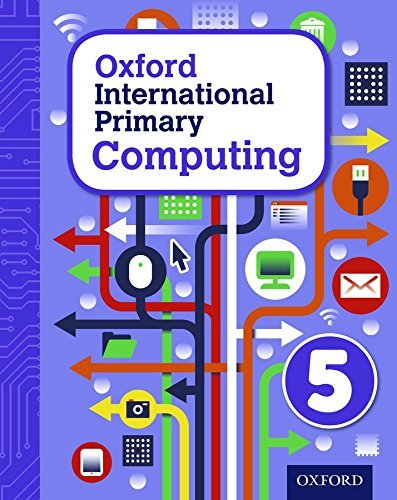 Oxford International Primary Computing: Student Book 5: Student book 5 by Alison Page (2015-02-02)