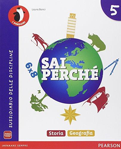 Sai perché. Storia-Geografia. Per la 5ª classe elementare. Con e-book. Con espansione online