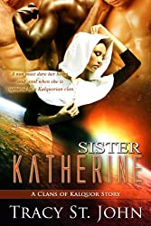 Sister Katherine (Clans of Kalquor) (English Edition)