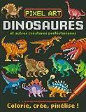 Pixel art Dinosaures : colorie, crée, pixélise