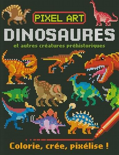 Dinosaures et autres créatures préhistoriques : Colorie, crée, pixélise ! par From 1, 2, 3 Soleil !