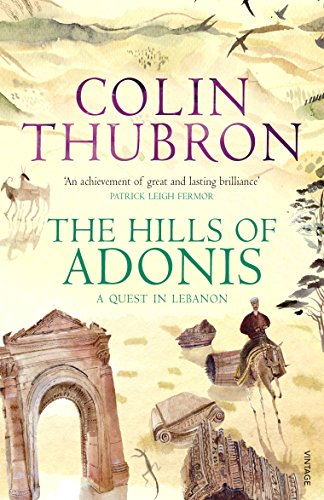 The Hills Of Adonis por Colin Thubron