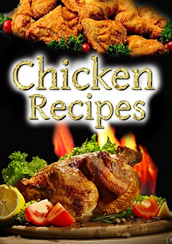 chicken-recipes-top-20-chicken-recipes-including-kfc-broast-pizza-and-many-other-cooking-recipes-top
