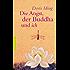 Die Angst, der Buddha und ich