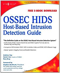 OSSEC Host-Based Intrusion Detection Guide by Andrew Hay (2008-03-17)